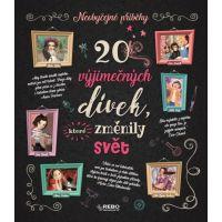 Klub čtenářů 20 výjimečných dívek, které změnily svět