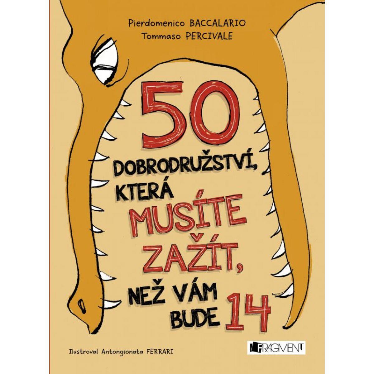 Albatros 50 dobrodružství, která musíte zažít, než vám bude 14