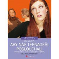 Albatros Jak mluvit, aby nás teenageři poslouchali