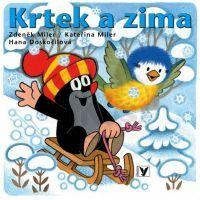 Krtek a zima - Zdeněk Miler, Kateřina Miler (Albatros 10110F0070)