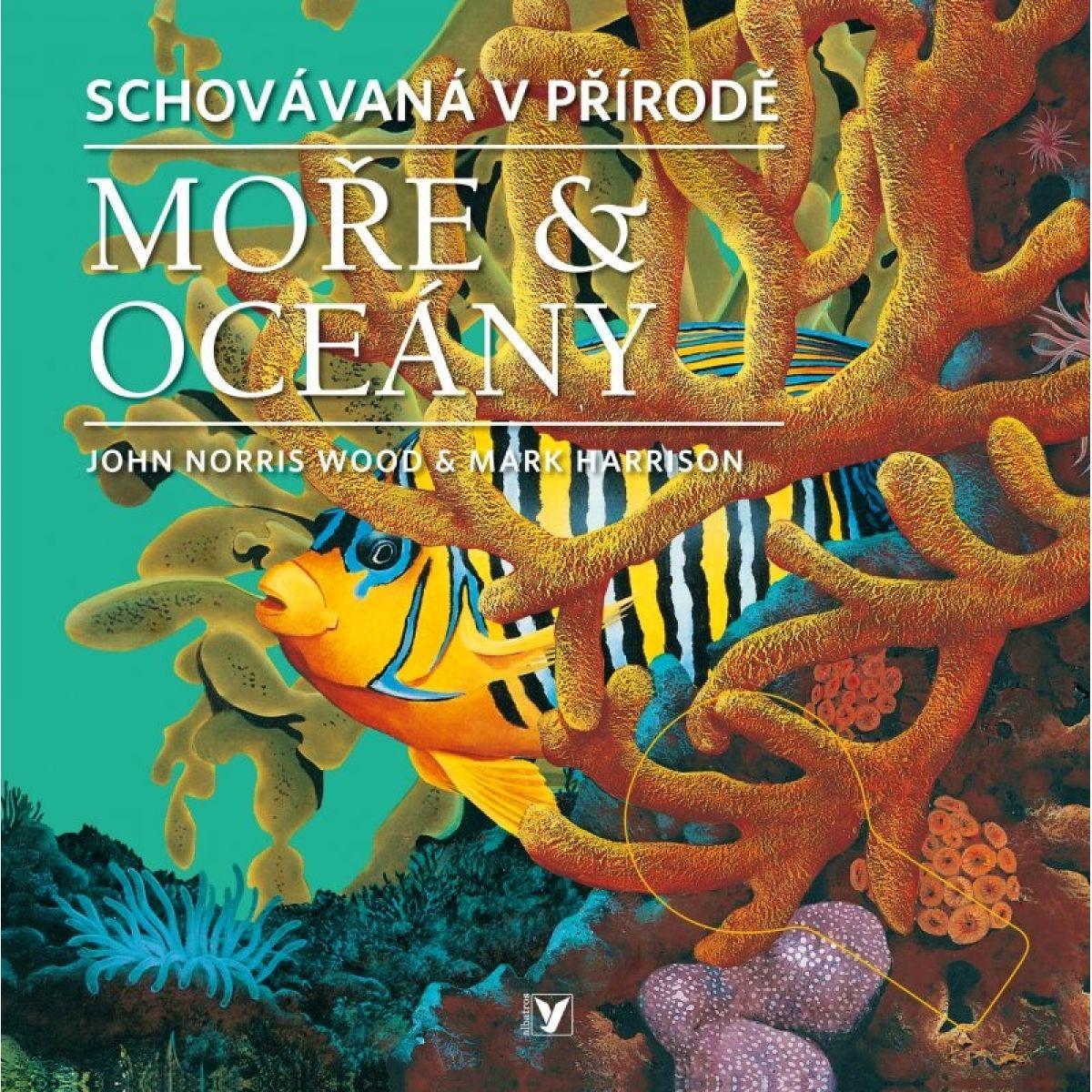 Moře & oceány - John Norris Wood, Mark Harrison (Albatros 1011027051)