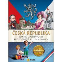 Sun Česká Republika 100 nej zajímavostí Pro zvídavé kluky a holky