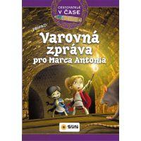 Sun Cestovatelé v čase Varovná zpráva pro Marca Antonia