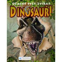 Dinosauři Úžasný svět zvířat