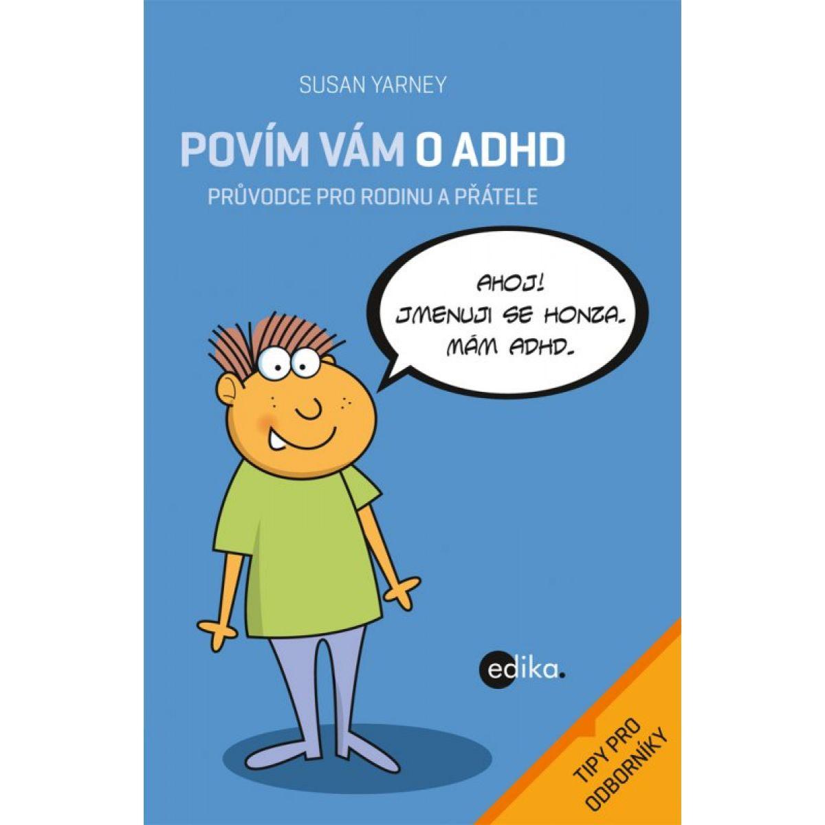 Edika Povím vám o ADHD