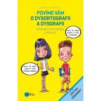 Edika Povíme vám o dysortografii a dysgrafii
