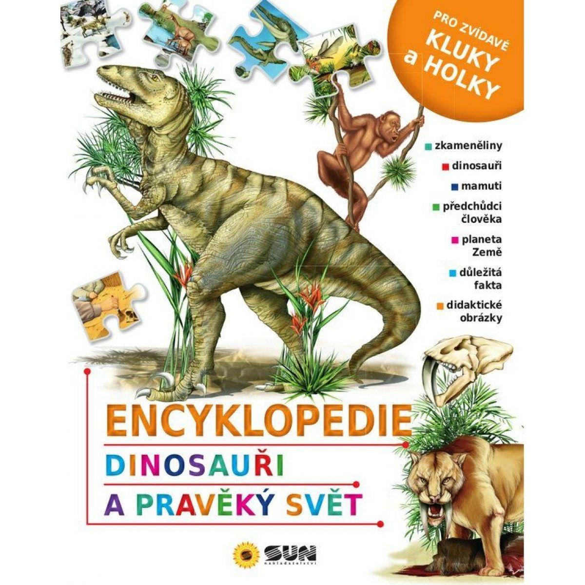 Sun Encyklopedie Dinosauři a pravěký svět