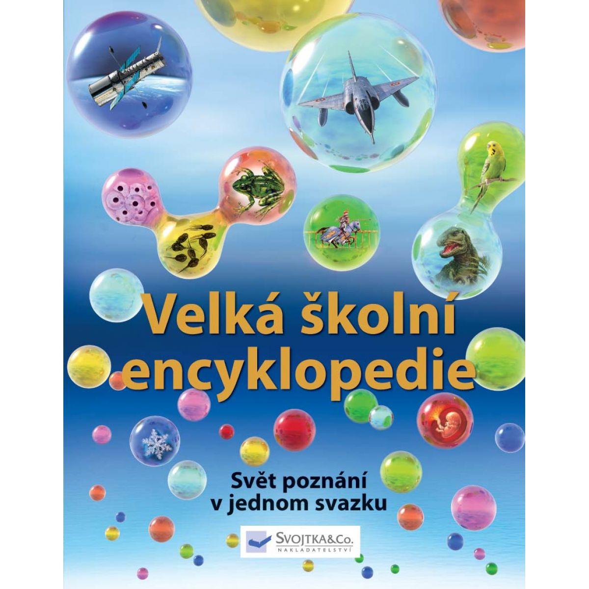 Velká školní encyklopedie - Callery, Sean (SVOJTKA & Co 0097978)