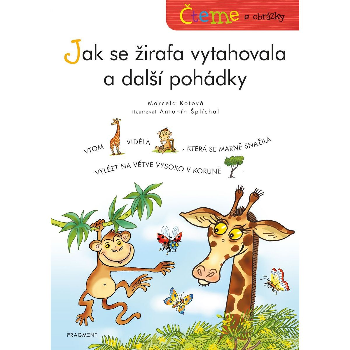 Fragment Čítame s obrázkami Ako sa žirafa vyťahovala a ďalšie rozprávky
