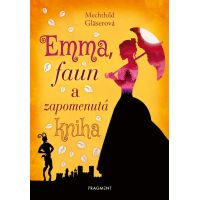Fragment Emma, faun a zapomenutá kniha