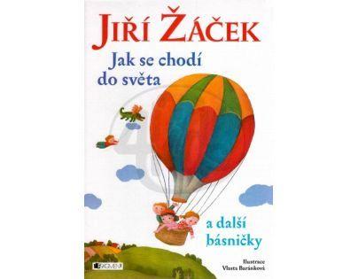 Fragment Jiří Žáček Jak se chodí do světa a další básničky