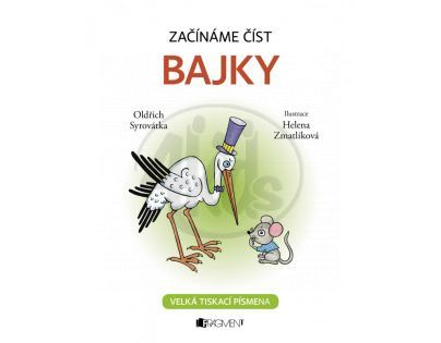 Fragment Začínáme číst Bajky
