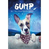 Gump Pes který naučil lidi žít Kniha Filipa Rožka