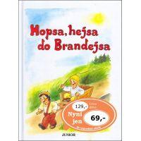 Nakladatelství Junior Hopsa hejsa do Brandejsa