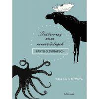 Albatros Ilustrovaný atlas neuvěřitelných faktů o zvířatech