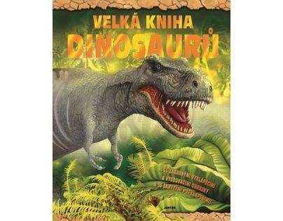 JUNIOR Velká kniha dinosaurů
