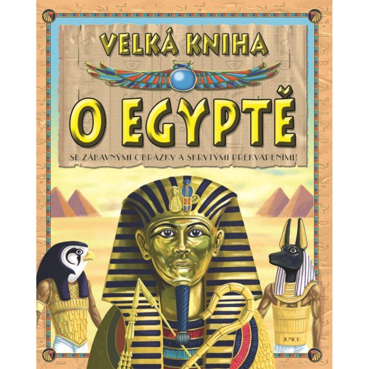 JUNIOR Velká kniha o Egyptě
