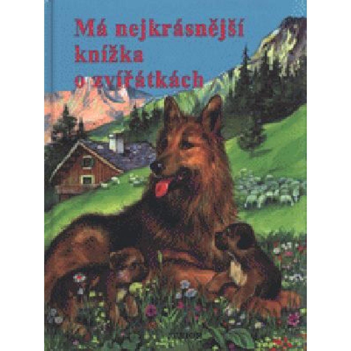 Má najkrajšie knižka o zvieratkách