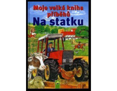 Moje velká kniha příběhů na statku