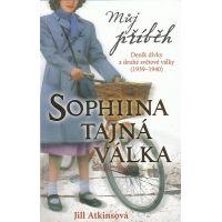 Můj příběh Sofiina tajná válka Atkinsonová, Jil (EGMONT 0119745)