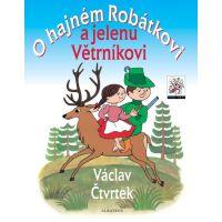 Albatros O hajném Robátkovi a jelenu Větrníkovi Václav Čtvrtek