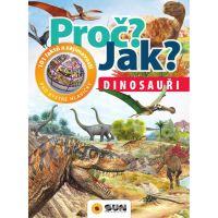 Sun Proč? Jak? Dinosauři