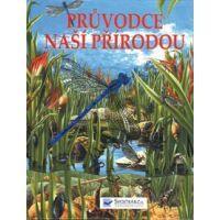 SVOJTKA & Co 0067372 - Průvodce naší přírodou