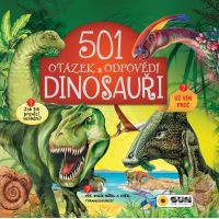 Sun 501 otázek a odpovědí Dinosauři