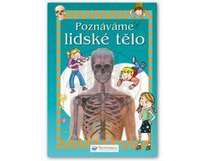 SVOJTKA & Co 0107947 - Poznáváme lidské tělo