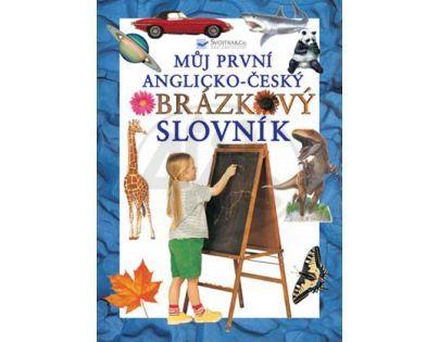 SVOJTKA & Co 0051679 - Můj první anglicko-český obrázkový slovník