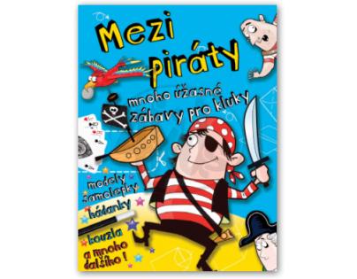 Svojtka Mezi piráty - mnoho úžasné zábavy pro kluky