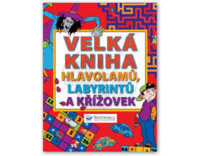 SVOJTKA & Co 0119880 - Velká kniha hlavolamů, labyrintů a křížovek