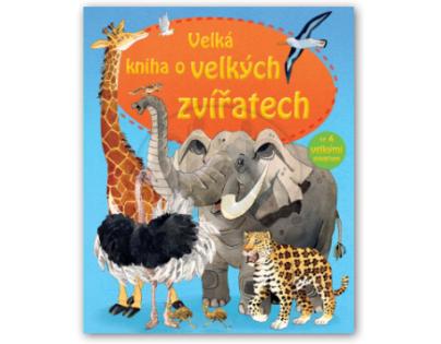 SVOJTKA & Co 0119269 - Velká kniha o velkých zvířatech