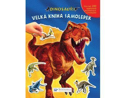 SVOJTKA & Co 0100738 - Dinosauři Velká kniha samolepek