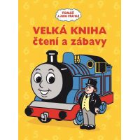 Egmont Tomáš a jeho přátelé Velká kniha čtení a zábavy