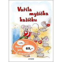 Nakladatelství Junior Vařila myšička kašičku