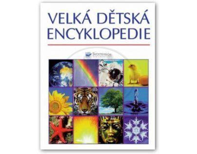 Velká dětská encyklopedie - Brooks, Felicity (SVOJTKA & Co 0050422)