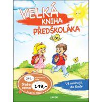 Nakladatelství Junior Velká kniha předškoláka