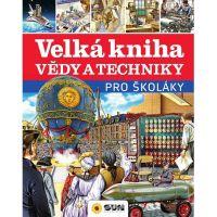 Sun Velká kniha vědy a techniky pro školáky