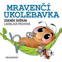 Fragment Zdeněk Svěrák Mravenčí ukolébavka